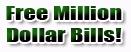 Free million dollar bills from www.freemilliondollarbills.com. Grab your free million dollar bill today!